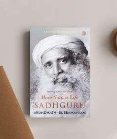 More Than A Life: Sadhguru
