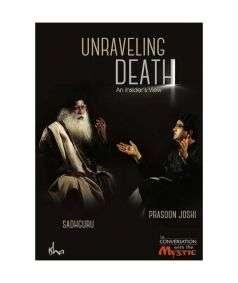 Unraveling Death DVD (Sadhguru & Prasoon Joshi)