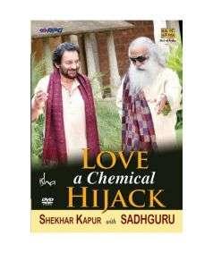 Love a Chemical Hijack DVD (Sadhguru & Shekhar Kapoor)