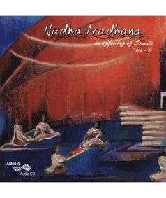 Nadha Aradhana Vol-2 Music CD