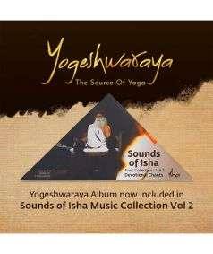 Sounds of Isha Music Collection - Vol 2 with Yogeshwaraya